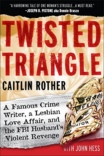 9780787995850: Twisted Triangle: A Famous Crime Writer, a Lesbian Love Affair, and the FBI Husband's Violent Revenge