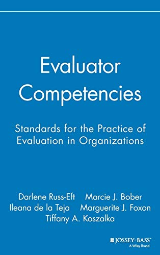 9780787995997: Evaluator Competencies: Standards for the Practice of Evaluation in Organizations
