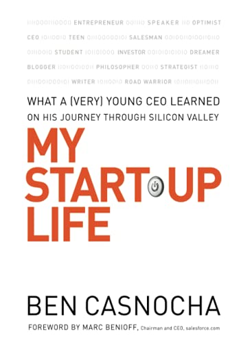 9780787996130: My Start-Up Life: What a (Very) Young CEO Learned on His Journey Through Silicon Valley