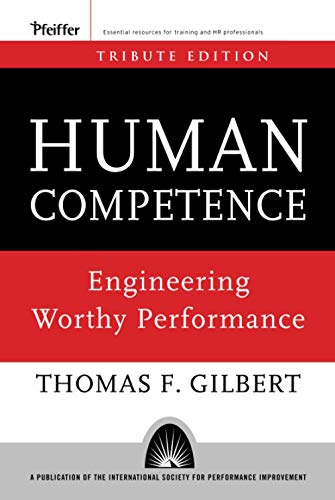9780787996154: Human Competence: Engineering Worthy Performance (Essential Knowledge Resource)