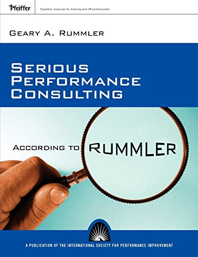 9780787996161: Serious Performance Consulting According to Rummler