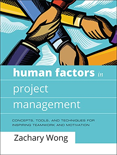 9780787996291: Human Factors in Project Management: Concepts, Tools, and Techniques for Inspiring Teamwork and Motivation