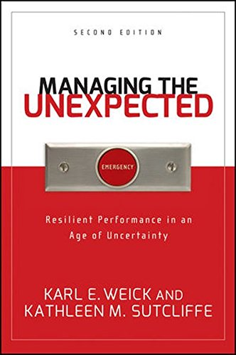 9780787996499: Managing the Unexpected: Resilient Performance in an Age of Uncertainty