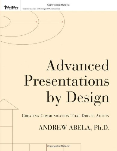 9780787996598: Advanced Presentations by Design: Creating Communication that Drives Action