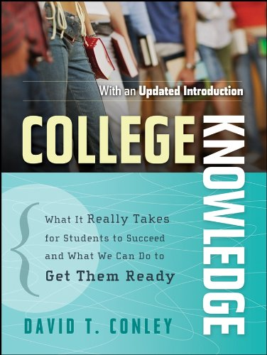 9780787996758: College Knowledge: What It Really Takes for Students to Succeed and What We Can Do to Get Them Ready