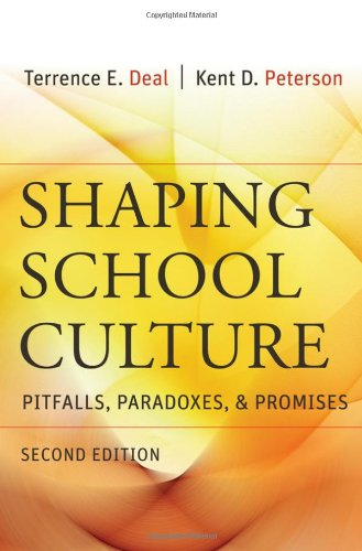 9780787996796: Shaping School Culture: Pitfalls, Paradoxes, and Promises