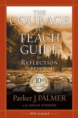 9780787996871: The Courage to Teach Guide for Reflection and Renewal