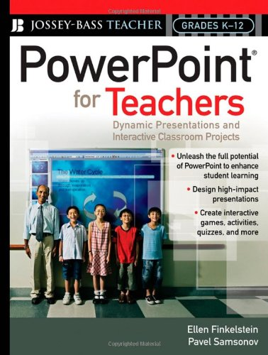 9780787997175: PowerPoint for Teachers: Dynamic Presentations and Interactive Classroom Projects (Grades K-12)