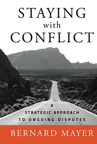 9780787997298: Staying with Conflict: A Strategic Approach to Ongoing Disputes