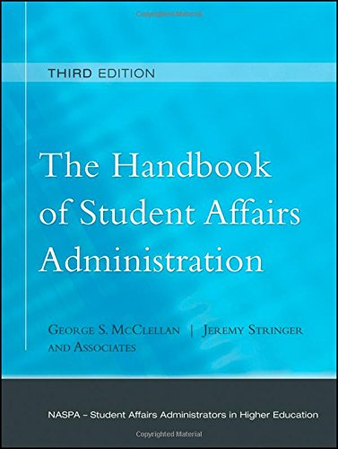 9780787997335: The Handbook of Student Affairs Administration: (Sponsored by NASPA, Student Affairs Administrators in Higher Education)