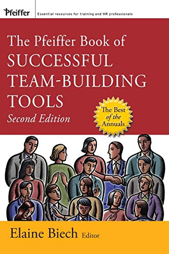 9780787997366: The Pfeiffer Book of Successful Team-Building Tools: Best of the Annuals (Essential Tools Resource)