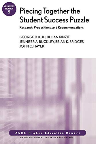 9780787997762: Piecing Together the Student Success Puzzle: Research, Propositions, and Recommendations: ASHE Higher Education Report
