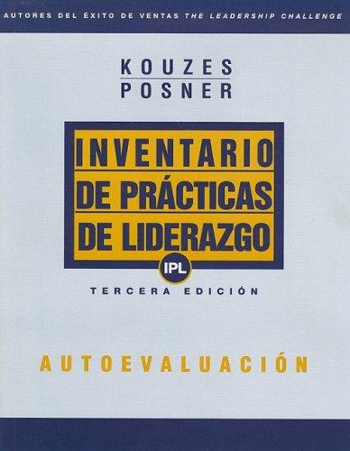 Inventario De Practicas De Liderazgo (IPL) /: Kouzes, James M.;