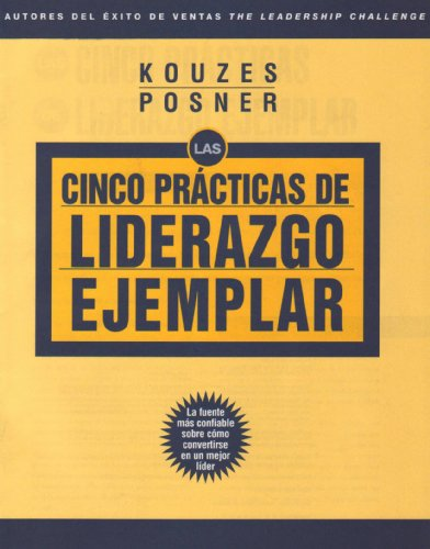 Las Cinco Practicas de Liderazgo Ejemplar (The Leadership Practices Inventory) (Spanish Edition) (0787998028) by Kouzes, James M.; Posner, Barry Z.