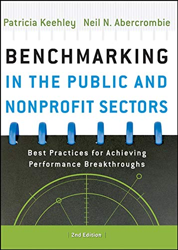 9780787998318: Benchmarking in the Public and Nonprofit Sectors: Best Practices for Achieving Performance Breakthroughs