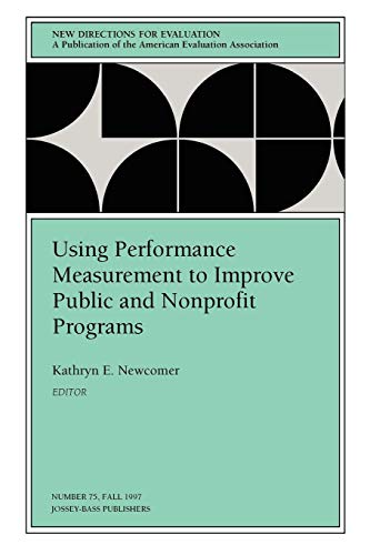 Using Performance Measurement to Improve Public and