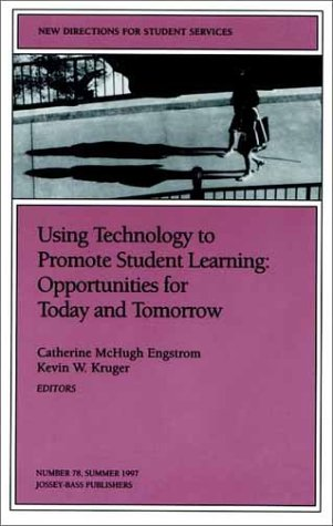 Using Technology to Promote Student Learning: Opportunities for Today and Tomorrow: New Directions ...