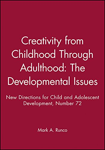 9780787998714: Creativity from Childhood Through Adulthood: The Developmental Issues: New Directions for Child and Adolescent Development, Number 72 (J-B CAD Single Issue Child & Adolescent Development)