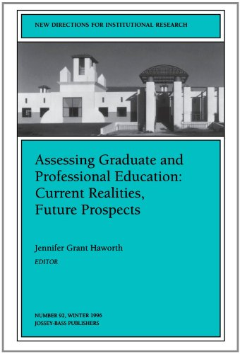9780787998998: Assessing Graduate and Professional Education: Current Realities, Future Prospects: New Directions for Institutional Research