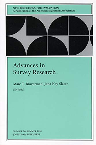 Advances in Survey Research: New Directions for: Marc T. Braverman