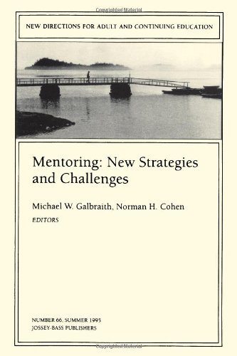 9780787999124: Mentoring: New Strategies and Challenges: New Directions for Adult and Continuing Education, Number 66 (J-B ACE Single Issue Adult & Continuing Education)