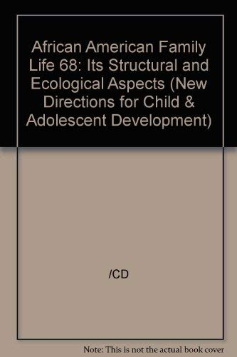9780787999162: African-American Family Life: Its Structural and Ecological Aspects (New Directions for Child & Adolescent Development)