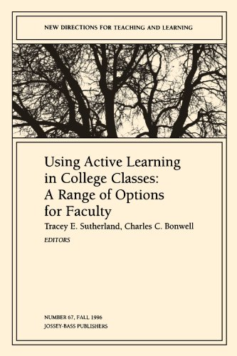 9780787999339: Using Active Learning in College Classes: A Range of Options for Faculty: New Directions for Teaching and Learning, Number 67