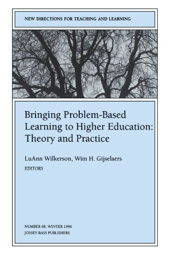 9780787999346: Bringing Problem-Based Learning to Higher Education: Theory and Practice: New Directions for Teaching and Learning, Number 68