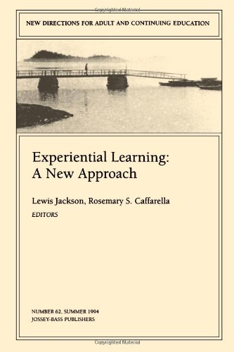 9780787999568: Experiential Learning: A New Approach: New Directions for Adult and Continuing Education, Number 62