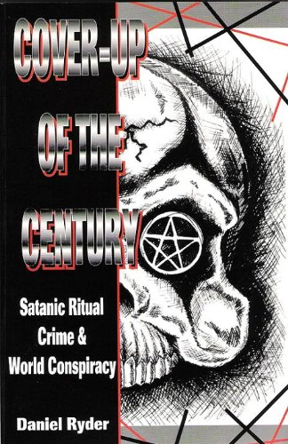 9780788006937: Cover-Up of the Century: Satanic Ritual Crime & World Conspiracy