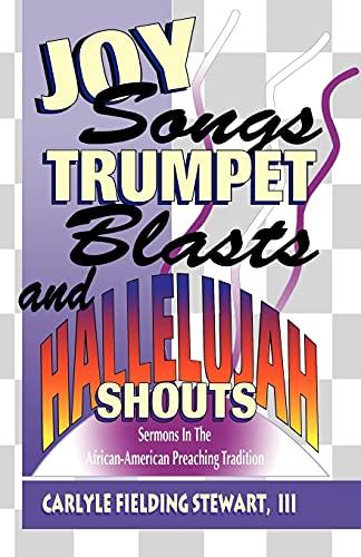 9780788008559: Joy Songs, Trumpet Blasts, And Hallelujah Shouts