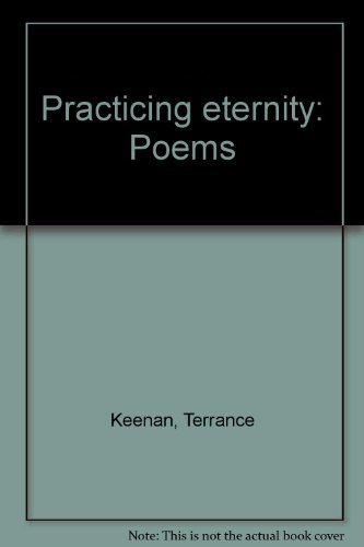 9780788010002: Practicing eternity: Poems
