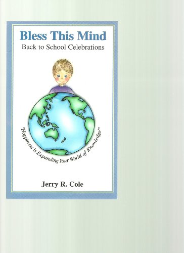 Bless This Mind, Back to School Celebrations: Jerry R. Cole