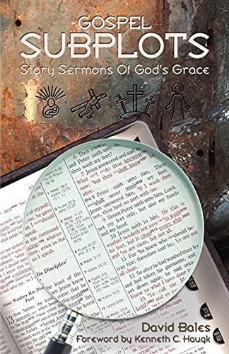 9780788015847: Gospel Subplots : Story Sermons of God's Grace