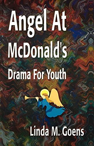 Angel At McDonald's: Goens, Linda M.