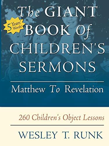 9780788019135: The Giant Book of Children's Sermons: Matthew to Revelation: 260 Children's Object Lessons