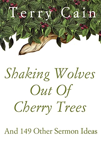 9780788019470: Shaking Wolves Out Of Cherry Trees