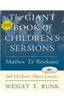 9780788019562: The Giant Book of Children's Sermons: Matthew to Revelation: 260 Children's Object Lessons with CDROM
