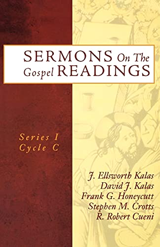 9780788019685: Sermons On The Gospel Readings: Series I, Cycle C (Sermons on the Gospel Readings, Cycle C)