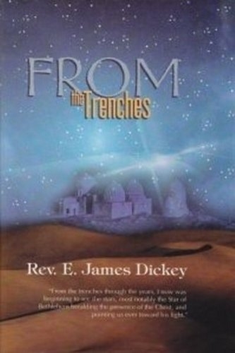 From the Trenches: Dickey, Rev. E.