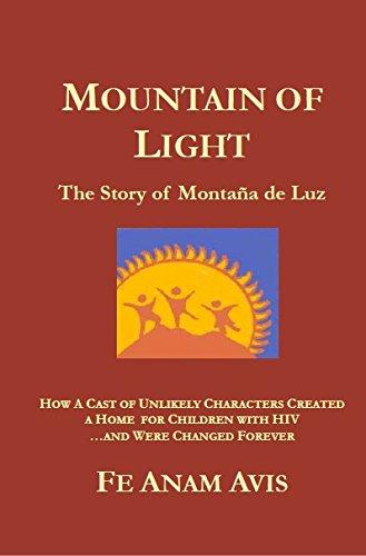 9780788021527: MOUNTAIN OF LIGHT (The Story of Montana de Luz)