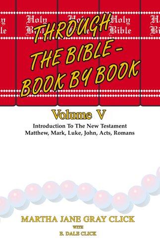 Through the Bible - Book by Book: Martha Jane Gray