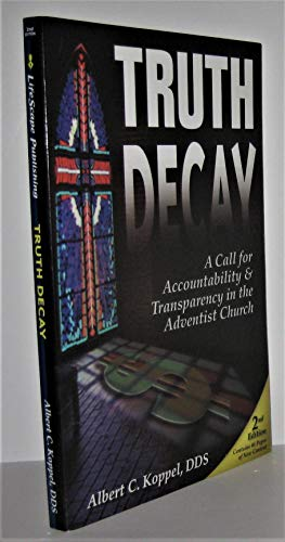 Truth Decay: A Call for Accountability &: Albert C. Koppel