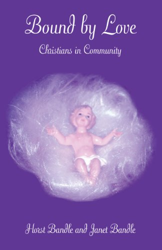 9780788022470: Bound By Love: Christians In Community