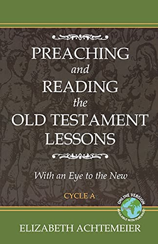 Preaching And Reading The Old Testament Lessons (0788023217) by Elizabeth Achtemeier