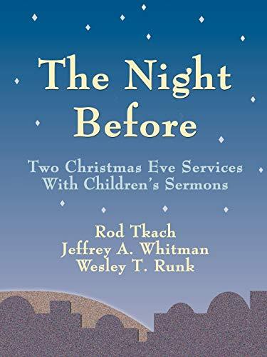 The Night Before: Rod Tkach; Jeffrey