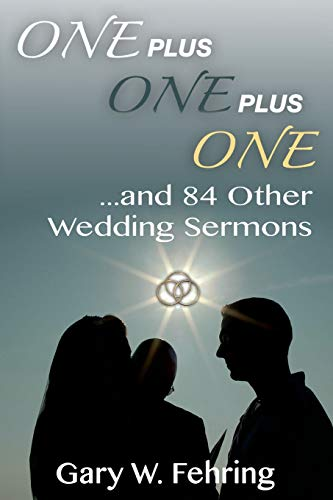 9780788026980: One Plus One Plus One and 84 Other Wedding Sermons