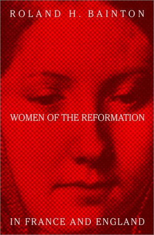 9780788099076: Women Of The Reformation In France And England