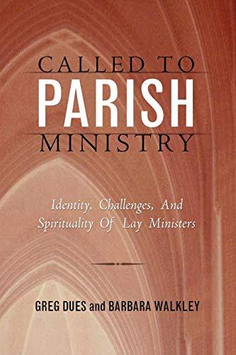 CALLED TO PARISH MINISTRY: DUES, GREG; WALKLEY, BARBARA