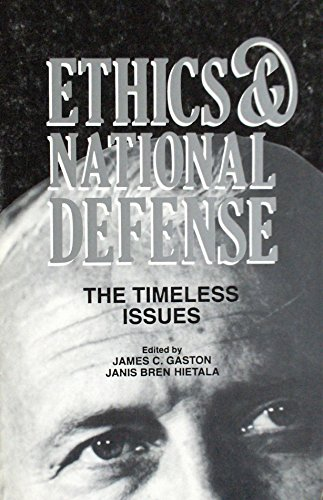9780788101854: Ethics and National Defense: The Timeless Issues